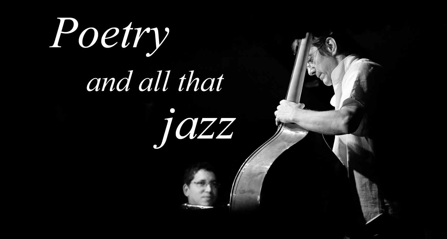 Poetry and all that jazz